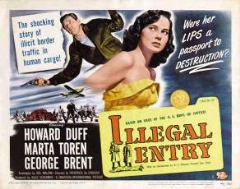 Illegal Entry 1949 DVD - Howard Duff / Märta Torén